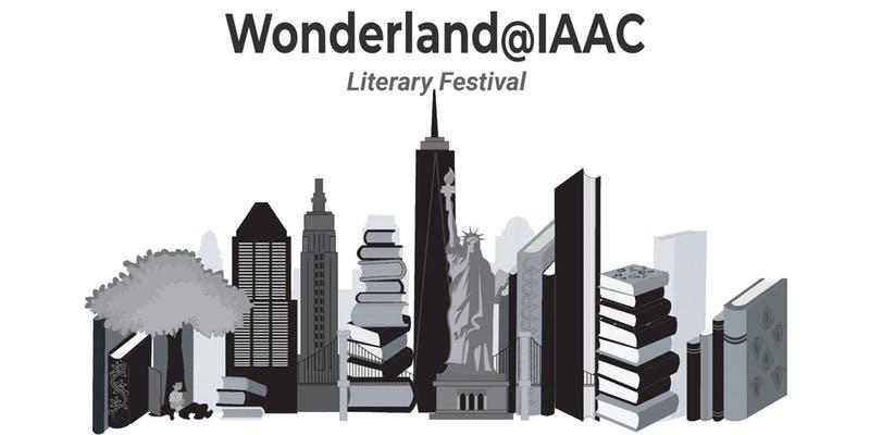 Wonderland @IAAC